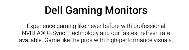 Dell Gaming Monitors Landing Page Jan Revamp Dellgamingmonitors Landing Page Introtext