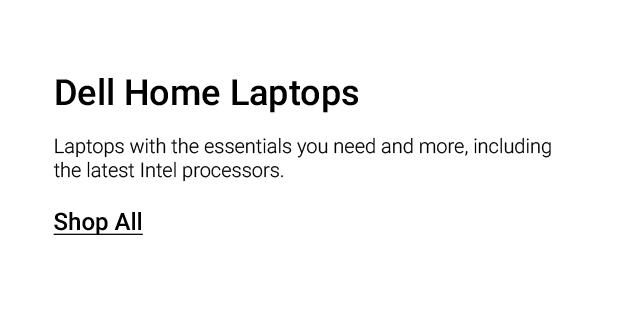 Dell Home Landing Page Jan Revamp Dell For Home Laptops Featdesc1