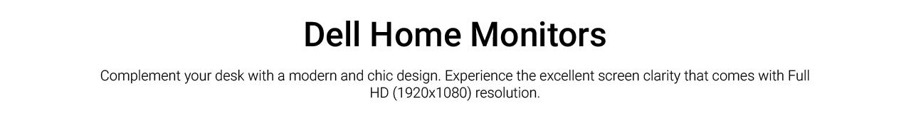 Dell Home Monitors Landing Page Revamp  Dell Home Monitors Intro