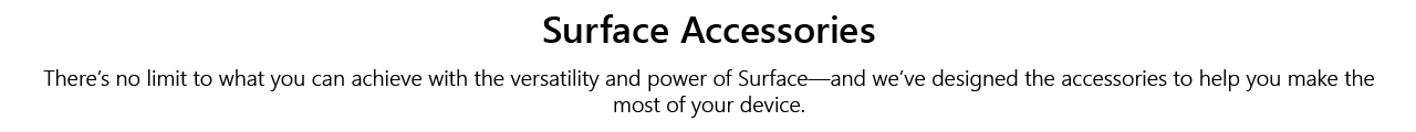 Microsoft Surface Store Revamp Surface Acc Surface Accessories Text Header1